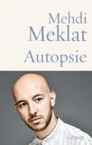 Mehdi Meklat - Autopsie.