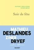 Zineb Dryef et Mathieu Deslandes - Soir de fête.