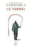 Avraham B. Yehoshua - Le tunnel - roman.