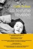 Gaëlle Nohant - La femme révélée - roman.