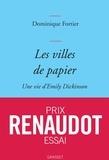 Dominique Fortier - Les villes de papier - Une vie d'Emily Dickinson.