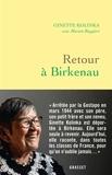Ginette Kolinka - Retour à Birkenau.