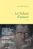 Richard Malka - Le Voleur d'amour.
