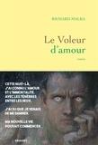 Richard Malka - Le voleur d'amour - roman.
