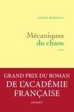 Daniel Rondeau - Mécaniques du chaos - roman.