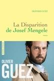 La disparition de Josef Mengele / Olivier Guez | Guez, Olivier (1974-....). Auteur
