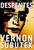 Vernon Subutex : roman. Tome 2 | Despentes, Virginie. Auteur
