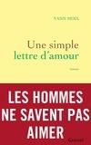 Yann Moix - Une simple lettre d'amour.