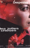 Virginie Despentes - Les jolies choses.