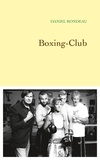 Daniel Rondeau - Boxing-Club.