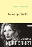 Laurence Nobécourt - La vie spirituelle.