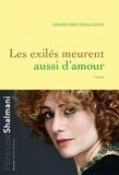 Abnousse Shalmani - Les exilés meurent aussi d'amour.