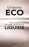 Umberto Eco - Chroniques d'une société liquide.