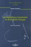 Gweltaz Eveillard - Les dispositions transitoires en droit public français.
