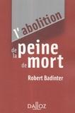 Robert Badinter - L'abolition de la peine de mort.