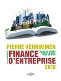 Finance d'entreprise 2016 : Pierre Vernimmen / Pascal Quiry, Yann Le Fur   Vernimmen, Pierre (1946-1996). Auteur