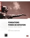 Francis Charhon et Isabelle Combes - Fondations, fonds de dotation.