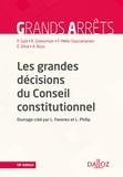 Louis Favoreu et Loïc Philip - Les grandes décisions du Conseil constitutionnel.