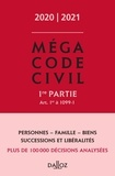 Xavier Henry - Méga Code civil - 1re partie Art. 1er à 1099-1.
