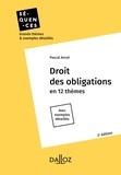 Pascal Ancel - Droit des obligations - En 12 thèmes. Avec exemples détaillés.