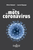 Olivier Duhamel et Laurent Bigorgne - Les mots du coronavirus.