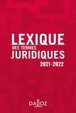 Thierry Debard - Lexique des termes juridiques 2021-2022 - 29e ed..