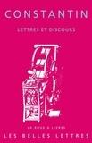 Constantin le Grand - Lettres et discours.