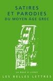 René Bouchet - Satires et parodies du Moyen Age Grec.