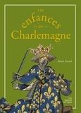 Rémi Usseil - Les enfances de Charlemagne.