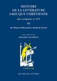 Bernard Pouderon - Histoire de la littérature grecque chrétienne des origines à 451 - Tome 3, De Clément d'Alexandrie à Eusèbe de Césarée.
