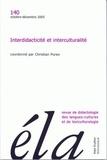 Christian Puren - Etudes de Linguistique Appliquée N° 140, Octobre-déce : Interdidacticité et interculturalité.