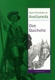 Alonso Fernandez de Avellaneda - Don Quichotte.