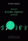 Norbert Tapiéro - Manuel d'arabe algérien moderne. 1 CD audio