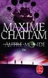 Maxime Chattam - Autre-Monde Tome 5 : Oz.