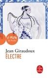 Jean Giraudoux - Electre - Pièce en deux actes, 1937.