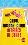Carol Higgins Clark - Affaires de star !.