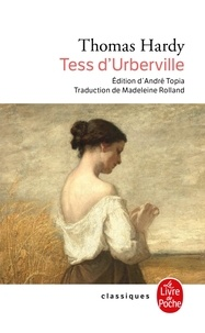 Thomas Hardy - Tess d'Urberville - Une femme pure.