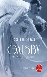 Francis Scott Fitzgerald - Gatsby le Magnifique - Suivi de Dear Scott-Dear Max.