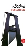 Robert Badinter - L'exécution.