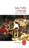 Jules Vallès - L'Insurgé.