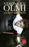 Véronique Olmi - La nuit en vérité.