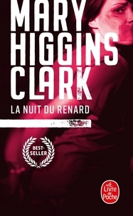 Mary Higgins Clark - La Nuit du Renard.