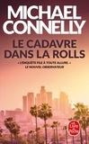 Michael Connelly - Le cadavre dans la Rolls.