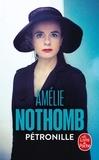Amélie Nothomb - Pétronille.