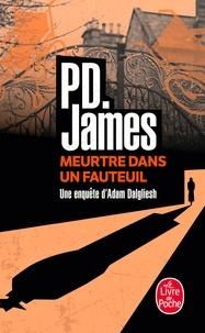 P. D. James - Meurtre dans un fauteuil.
