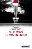 Sarah Pinborough - Si je mens, tu vas en enfer.