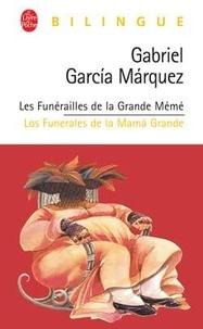 Gabriel García Márquez - Les funérailles de la grande mémé.