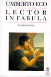 Umberto Eco - Lector in fabula - Le rôle du lecteur ou la coopération interprétative dans les textes narratifs.