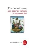 Philippe Walter et Daniel Lacroix - Tristan et Iseut - Les poèmes français La saga norroise.