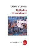 Charles d'Orléans - Ballades et rondeaux.